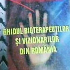Ion Tugui - GHIDUL BIOTERAPEUTILOR SI VIZIONARILOR DIN ROMANIA