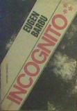 Eugen Barbu - Incognito Vol.3