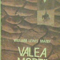 William Lewis Manly - Valea Mortii