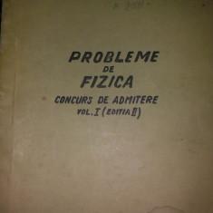 Probleme de fizica - Concurs de admitere vol. 1