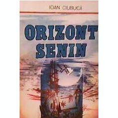 Ioan Ciubuca - Orizont Senin