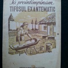 """Brosura 1955 """" SA PREINTAMPINAM TIFOSUL EXANTEMATIC"""""""