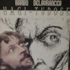 Barbu Delavrancea - Hagi -Tudose - Carte de aventura
