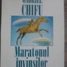 Gabriel Chifu - Maratonul invinsilor - Roman, Anul publicarii: 1997