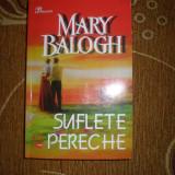 SUFLETE PERECHE - MARY BALOGH