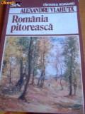 ROMANIA PITOREASCA DE ALEXANDRU VLAHUTA,EDITURA SPORT-TURISM 1982,158 PAG+ILUSTRATII