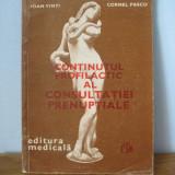 Ioan Vinti, Cornel Pascu - Continutul profilactic al consulttatiei prenuptiale