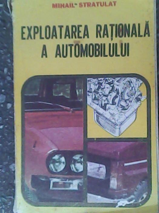 Exploatarea rationala a automobilului-Mihail Stratulat