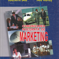 CONSTANTIN SASU, RADU ANDRIES - COMUNICAREA INTEGRATA IN MARKETING - Carte Marketing