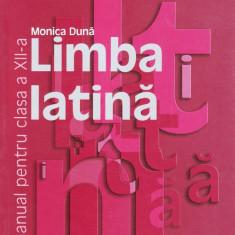 MANUAL DE LIMBA LATINA PT CLS A XII A de MONICA DUNA ED. HUMANITAS - Manual scolar humanitas, Clasa 12