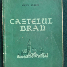 Castelul Bran - Emil Micu / Bucuresti 1957 - Ghid de calatorie