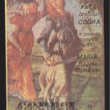 (E561) - MARIA REGINA ROMANIEI - FATA CRAIULUI CODRA / COMOARA LUI BARAGLADIN - Carte educativa