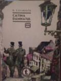 G. Calinescu - Catina Damnatul  (col. Clubul Temerarilor 46)
