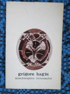 Grigore HAGIU - MIAZANOAPTEA MIRESMELOR (prima editie - 1973)