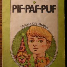 Carte - Cezar Petrescu - Pif, Paf, Puf