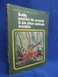 I.RADULESCU - BOLILE PESTILOR DE ACVARIU SI ALE ALTOR ANIMALE ACVATICE - 1983, Alta editura