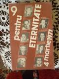 9 PENTRU ETERNITATE -4 MARTIE 1977