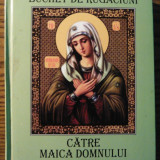 Carte - Buchet de rugaciuni catre Maica Domnului