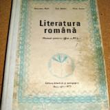 LITERATURA ROMANA - manual pentru clasa a XI a / Bucuresti 1978 - Manual scolar, Clasa 11