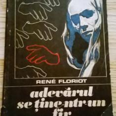 Rene Floriot - Adevarul se tine-ntr-un fir