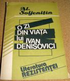 O ZI DIN VIATA LUI IVAN DENISOVICI - Alexander Soljenitin, Alta editura
