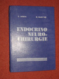 Endocrino Neuro-chirurgie - C. Arseni,  M. Maretsis, Alta editura