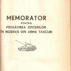 Memorator pentru pregatirea ofiterilor in rezerva din arma tancuri - Carti Constructii