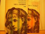 CHARLES DICKENS - MICA DORRIT - FRESCA VASTA A SOCIETATII CORUPTE ENGLEZE SEC. XVIII - 2 VOL. - ED. CARTEA ROMANEASCA 1975 ., Alta editura