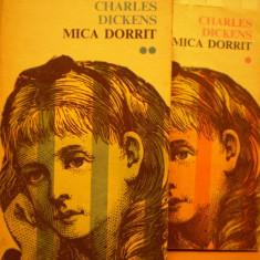 CHARLES  DICKENS - MICA  DORRIT - FRESCA  VASTA  A  SOCIETATII  CORUPTE  ENGLEZE  SEC.  XVIII - 2  VOL. - ED.  CARTEA  ROMANEASCA  1975 .