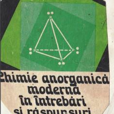 CHIMIE ANORGANICA MODERNA IN INTREBARI SI RASPUNSURI de AGNETA BATCA - Culegere Fizica