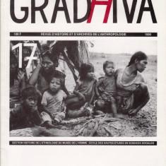 GRADHIVA - REVUE DLHISTOIRE ET D'ARCHIVES DE L'ANTROPOLOGIE 1995 (IN LIMBA FRANCEZA) - Revista culturale