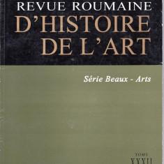 REVUE ROUMAINE D'HISTOIRE DE L'ART SERIE BEAUX-ARTS TOMME XXXII/1995 - Revista culturale