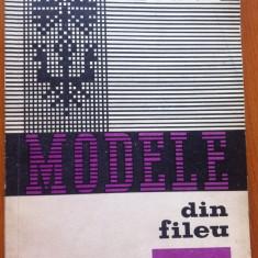 MODELE DIN FILEU - E. Iosivoni - Carte Arta populara
