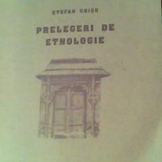 Prelegeri de etnologie-Stefan Chisu - Carte traditii populare