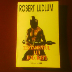 Robert Ludlum Testamentul lui Holcroft