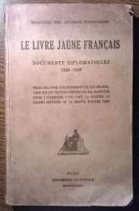 Carte - Le livre jaune francais - Documents Diplomatiques 1938-1939 [1939] foto