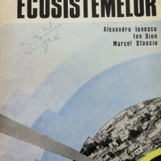 PROTECTIA ECOSISTEMELOR - Alexandru Ionescu, Ion Sion, Marcel Stanciu