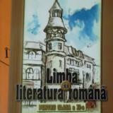 LIMBA SI LITERATURA ROMANA PENTRU CLASA A XI-A -INSTRUIRE &EVALUARE - Manual scolar, Clasa 11
