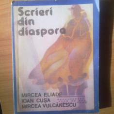 S3 SCRIERI DIN DIASPORA {Mircea Eliade, I. Cusa, Mircea Vulcanescu} - Istorie