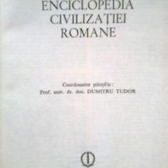 Enciclopedia Civilizatiei Romane -D. TUDOR -M. GRAMATOPOL -Colectiv (1982) - Enciclopedie