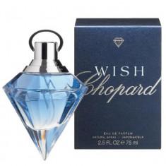 Parfum Original Dama Chopard Wish 75 ml EDP 160 Ron - Parfum femeie Chopard, Apa de parfum