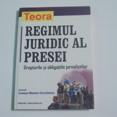 CARMEN MONICA CERCELESCU - REGIMUL JURIDIC AL PRESEI ~ Drepturile si obligatiile jurnalistilor ~, Teora