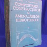 M.RATIU - COMPORTAREA CONSTRUCTIILOR SI AMENAJARILE HIDROTEHNICE  - 1989, Alta editura
