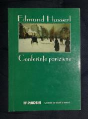 E. Husserl CONFERINTE PARIZIENE SI ALTE SCRIERI FILOSOFICE Ed. Paideia 1999 foto