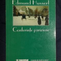E. Husserl CONFERINTE PARIZIENE SI ALTE SCRIERI FILOSOFICE Ed. Paideia 1999, Alta editura