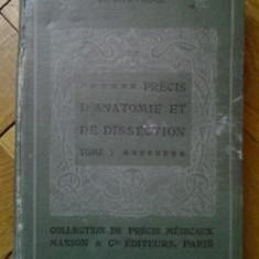 H. Rouviere - Precis d'Anatomie et de Dissection 1925 tratat anatomia disectie muschi schelet oase nervi corpul uman peste 100 ilustratii