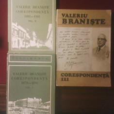 Valeriu Braniste Corespondenta vol.I (1879-1895), vol.II (1895-1901), vol.III (1902-1910) - Carte Istorie