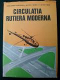 Circulatia rutiera moderna  Ed. Sport - Turism Bucuresti 1976, Alta editura