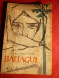 M.Sadoveanu - Baltagul - Ed.1961 ,ilustratii Bardocz Ludovic