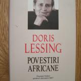 DORIS LESSING - POVESTIRI AFRICANE (Polirom, 2008). Editie cartonata